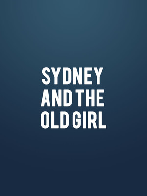 Sydney and the Old Girl Poster