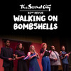 Walking on Bombshells, Second City, Toronto