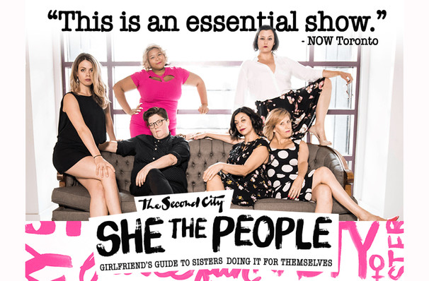 She The People, Second City, Toronto