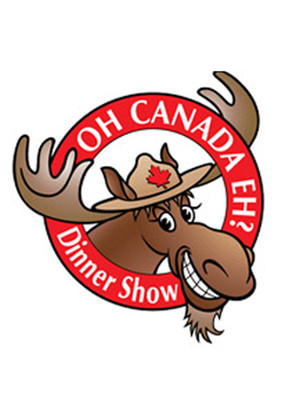 Oh Canada Eh Dinner Show, Oh Canada Eh Dinner Theatre, Niagara Falls