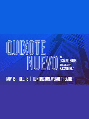 Quixote Nuevo, Huntington Avenue Theatre, Boston