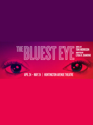 The Bluest Eye, Huntington Avenue Theatre, Boston