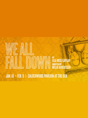 We All Fall Down at Calderwood Pavilion