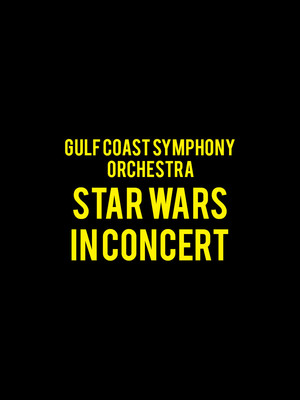 Gulf Coast Symphony Orchestra Star Wars in Concert, Barbara B Mann Performing Arts Hall, Fort Myers