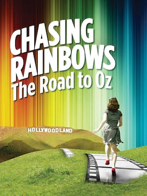 Chasing Rainbows: The Road To Oz at Paper Mill Playhouse