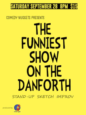 The Funniest show on the Danforth Poster