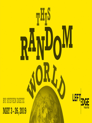 This Random World, Luther Burbank Center for the Arts, Sacramento