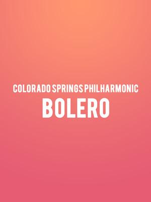 Colorado Springs Philharmonic - Bolero Poster