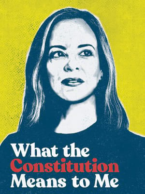 What the Constitution Means To Me at Mortensen Hall - Bushnell Theatre
