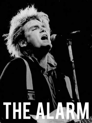 The Alarm at Saint Andrews Hall