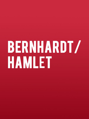 Bernhardt/Hamlet at Albert Goodman Theater