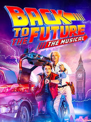 Back To The Future - The Musical Poster