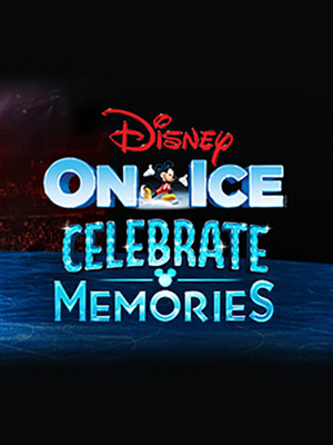 Disney On Ice: Celebrate Memories Poster