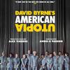 David Byrnes American Utopia, Emerson Colonial Theater, Boston