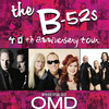 B 52s with OMD and Berlin, MGM Grand Theater, Providence