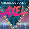 Cirque du Soleil AXEL, Santa Ana Star Center, Albuquerque