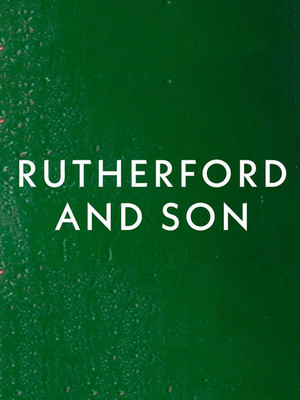 Rutherford and Son Poster