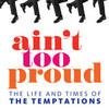 Aint Too Proud The Life and Times of the Temptations, Au Rene Theater, Fort Lauderdale