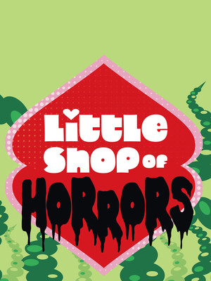 Little Shop of Horrors at OReilly Theater
