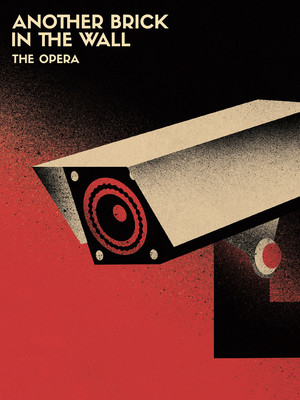 Another Brick In The Wall - The Opera Poster