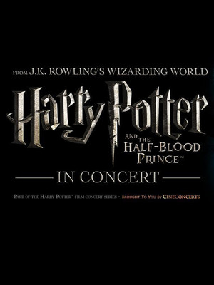 Harry Potter and The Half Blood Prince in Concert Poster