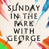 Sunday In The Park With George, Savoy Theatre, London