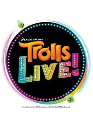 Trolls Live, Miller High Life Theatre, Milwaukee