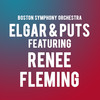 Boston Symphony Orchestra Elgar and Puts feat Renee Fleming, Tanglewood Music Center, Boston