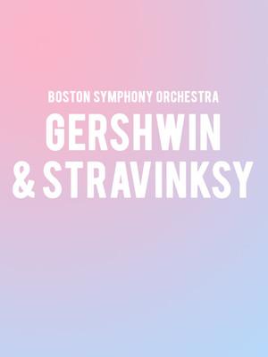Boston Symphony Orchestra - Gershwin and Stravinsky Poster