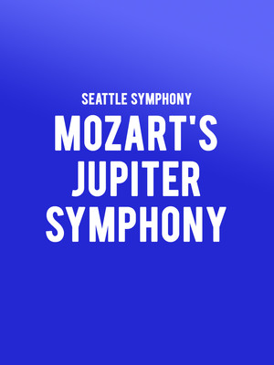 Seattle Symphony - Mozart Jupiter Symphony at Benaroya Hall