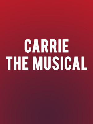 Carrie The Musical, Casa Manana, Fort Worth