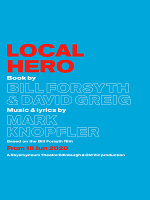 Local Hero at Old Vic Theatre