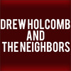 Drew Holcomb and the Neighbors, Charleston Music Hall, North Charleston