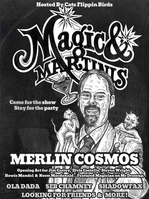 Cats Flippin Birds Presents Merlin Cosmos & Special Guest Poster