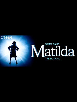 Matilda - The Musical at Tarrytown Music Hall