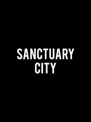 Sanctuary City Poster