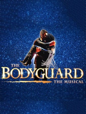 The Bodyguard, Manchester Palace Theatre, Manchester