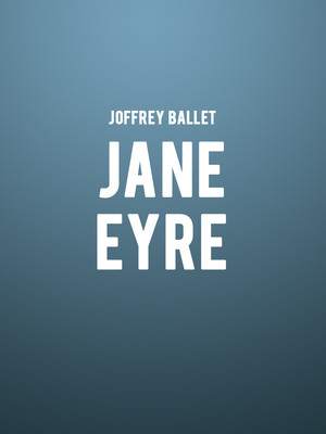 Joffrey Ballet Jane Eyre, Auditorium Theatre, Chicago