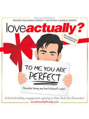 Love Actually? A Musical Parody Poster