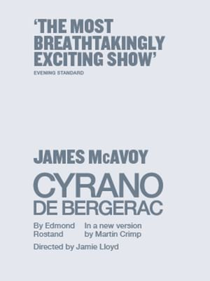 Cyrano de Bergerac, Playhouse Theatre, London