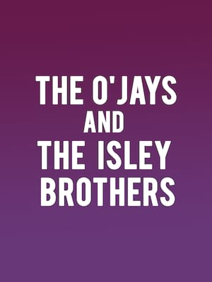 The OJays and Isley Brothers Poster