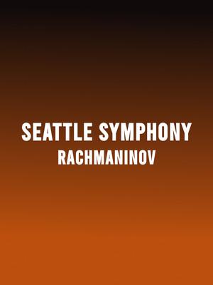 Seattle Symphony - Rachmaninov Poster