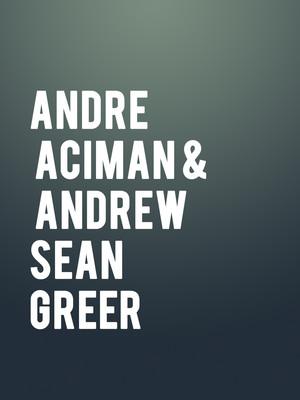 Andre Aciman & Andrew Sean Greer Poster