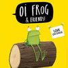 Oi Frog Friends, Lyric Theatre, London
