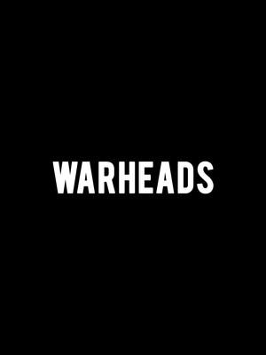Warheads Poster