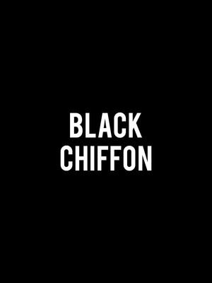 Black Chiffon Poster