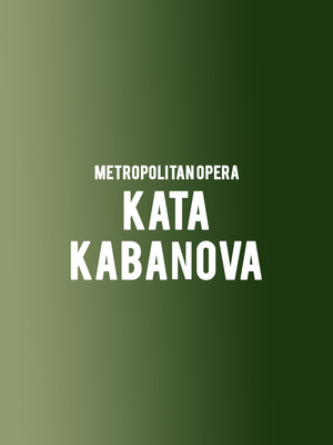 Metropolitan Opera - Kata Kabanova Poster