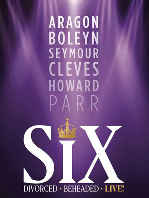 Six, Norwich Theatre Royal, Norwich