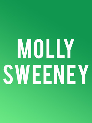 Molly Sweeney at Albert Goodman Theater