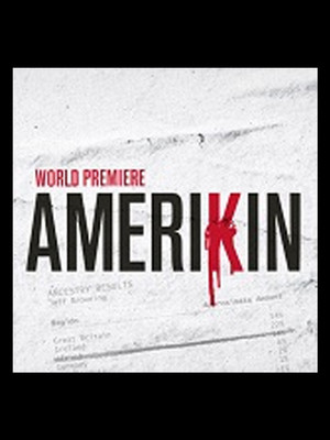 Amerikin at Neuhaus Stage - Alley Theatre